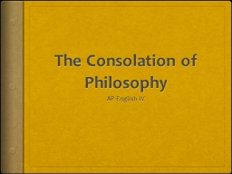 The Consolation of Philosophy PowerPoint PPT Presentation