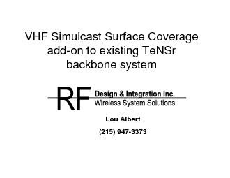 VHF Simulcast Surface Coverage add-on to existing TeNSr backbone syste