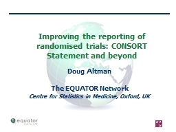 Improving the reporting of randomised trials: CONSORT State
