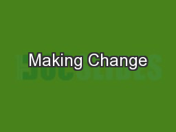 Making Change PowerPoint PPT Presentation