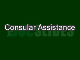 Consular Assistance PowerPoint PPT Presentation