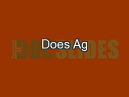 Does Ag