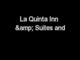 La Quinta Inn & Suites and