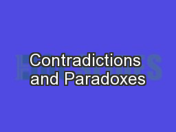 Contradictions and Paradoxes PowerPoint PPT Presentation