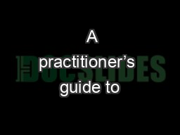 A practitioner's guide to