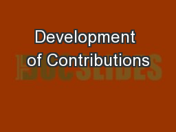 Development of Contributions PowerPoint PPT Presentation