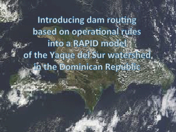 Introducing dam routing