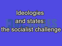 Ideologies and states: the socialist challenge PowerPoint PPT Presentation