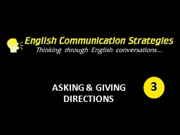 ASKING & GIVING DIRECTIONS