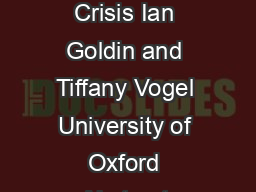 Global Governance and Systemic Risk in the st Century Lessons from the Financial Crisis Ian Goldin and Tiffany Vogel University of Oxford Abstract Recent decades of globalisation have created a more