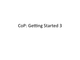 CoP : Getting Started 3