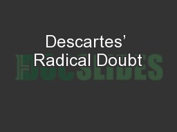 Descartes' Radical Doubt