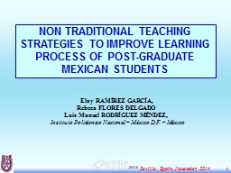 1 NON TRADITIONAL TEACHING STRATEGIES TO IMPROVE LEARNING P