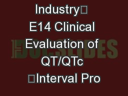 Guidance for Industry E14 Clinical Evaluation of QT/QTc Interval Pro