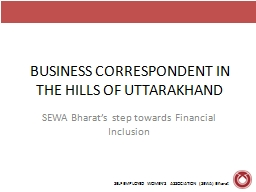 BUSINESS CORRESPONDENT IN THE HILLS OF UTTARAKHAND