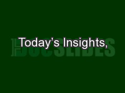 Today�s Insights,