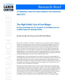 The High Public Cost of Low WagesPoverty-Level Wages Cost U.S. Taxpaye