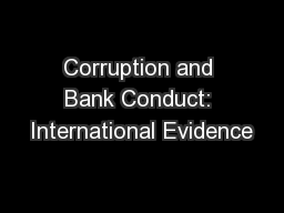 Corruption and Bank Conduct: International Evidence PowerPoint PPT Presentation