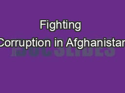 Fighting Corruption in Afghanistan