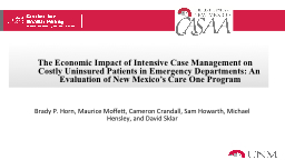 The Economic Impact of Intensive Case Management