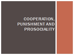 Cooperation, punishment and