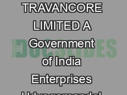 THE FERTILISERS AND CHEMICALS TRAVANCORE LIMITED A Government of India Enterprises Udyogamandal    Phone       FACT Ltd
