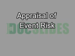Appraisal of Event Risk