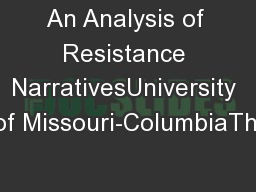 An Analysis of Resistance NarrativesUniversity of Missouri-ColumbiaThi