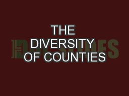 THE DIVERSITY OF COUNTIES