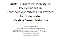 AMCTD: Adaptive Mobility of Courier nodes in