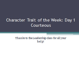 Character Trait of the Week: Day 1