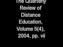 The Quarterly Review of Distance Education, Volume 5(4), 2004, pp. vii