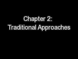 Chapter 2: Traditional Approaches