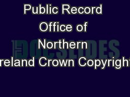 Public Record Office of Northern Ireland Crown Copyright