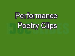 Performance Poetry Clips