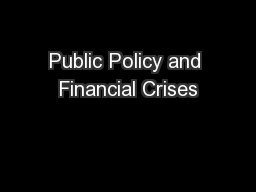 Public Policy and Financial Crises PowerPoint PPT Presentation