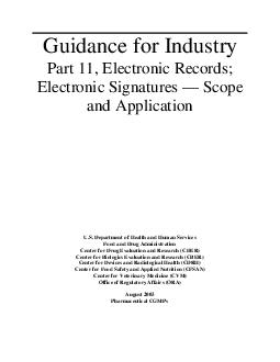 Guidance for Industry Part  Electronic Records Electronic Signatures Scope and Application U