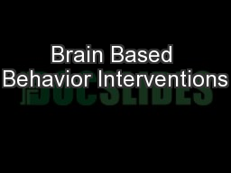 Brain Based Behavior Interventions