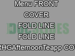 Afternoon Tea Menu FRONT COVER FOLD LINE FOLD LINE GURHGAfternoonTeapp COVER