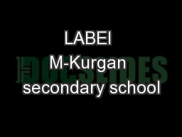 LABEI M-Kurgan secondary school