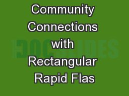 Improving Community Connections with Rectangular Rapid Flas PowerPoint PPT Presentation