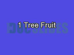 1 Tree Fruit PowerPoint PPT Presentation