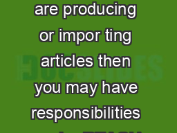 REACH and Articles If you are producing or impor ting articles then you may have responsibilities under REACH PowerPoint PPT Presentation