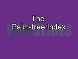 The Palm-tree Index
