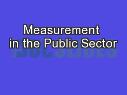 Measurement in the Public Sector