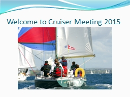 Welcome to Cruiser Meeting 2015