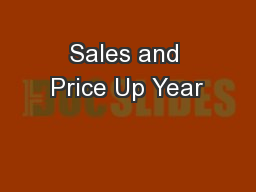Sales and Price Up Year