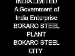 STEEL AUTHORITY OF INDIA LIMITED A Government of India Enterprise BOKARO STEEL PLANT BOKARO STEEL CITY  JHARKHAND INDIA Advt