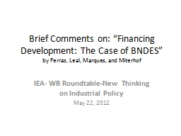 "Brief Comments on: ""Financing Development: The Case of BN"