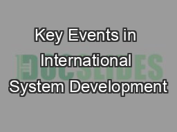 Key Events in International System Development